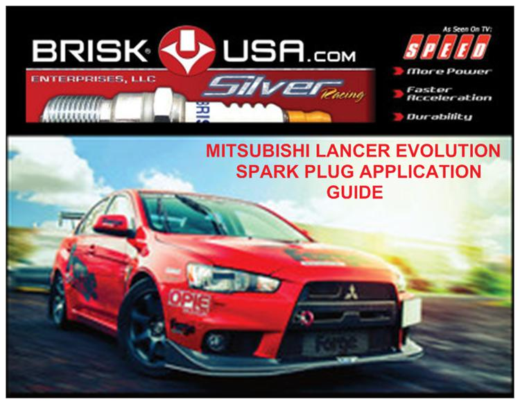 Mitsubishi Evolution Brisk high performance racing spark plug application guide